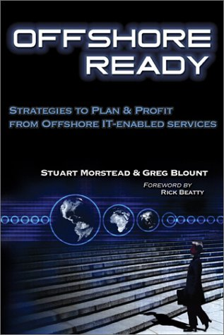 9780972868204: Offshore Ready: Strategies to Plan & Profit from Offshore IT-enabled Services