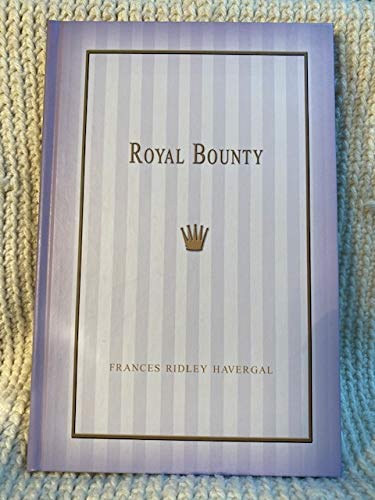 9780972869669: Royal Bounty; Or, Evening Thoughts for the King's Guests