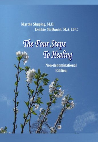 9780972876940: The Four Steps to Healing (Non-denominational)