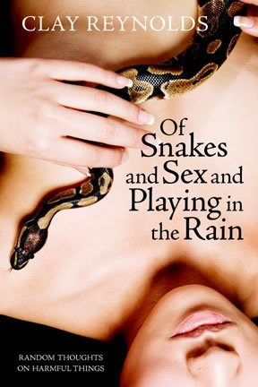 9780972877558: Of Snakes Sex Playing in the Rain, Random Thou