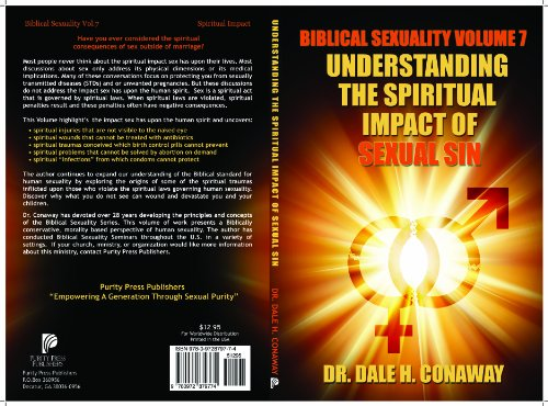 9780972879774: Biblical Sexuality Volume 7: The Spiritual Impact of Sexual Sin