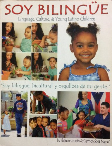 Soy Bilingue : Language, Culture and Young