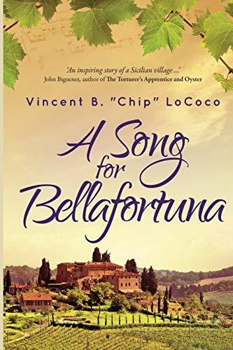 9780972882446: A Song for Bellafortuna: An Inspirational Italian Historical Fiction Novel