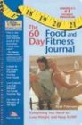 The 60-day Food And Fitness Journal: Brad Peterson