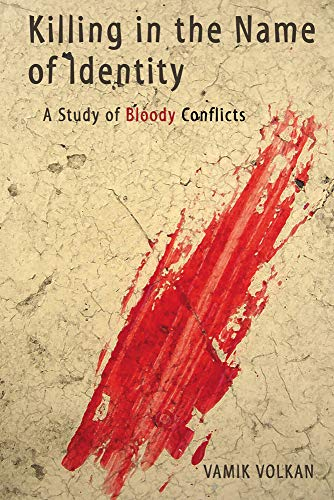 9780972887571: Killing in the Name of Identity: A Study of Bloody Conflicts