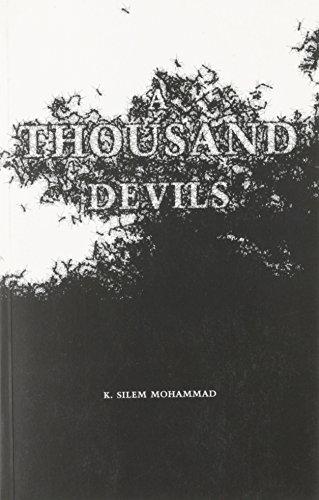 A Thousand Devils: Mohammad, K Silem