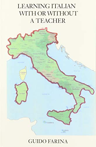 9780972889834: Learning Italian With or Without a Teacher