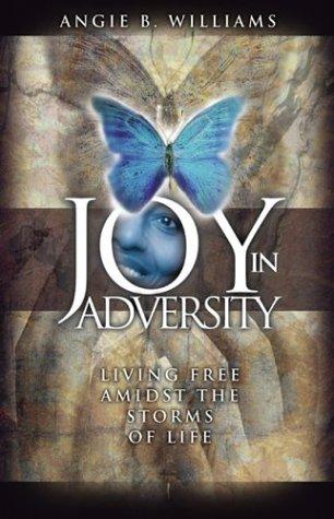 9780972889964: Joy in Adversity