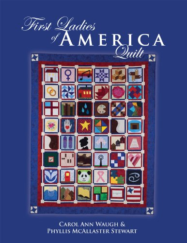 9780972892629: First Ladies of America Quilt