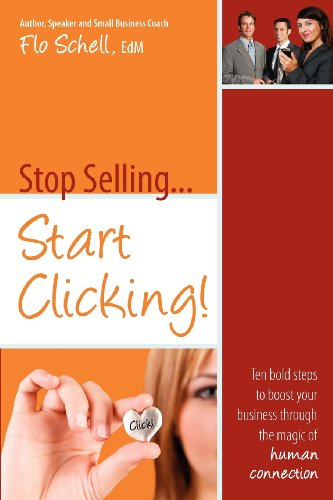 9780972894081: Stop Selling...Start Clicking