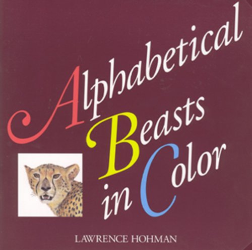9780972895415: Alphabetical Beasts in Color