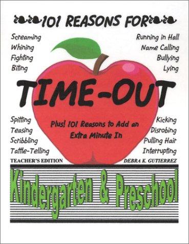 9780972895774: 101 Reasons for Time-out in Kindergarten & Preschool