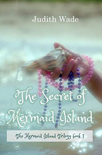The Secret of Mermaid Island: Judith Wade