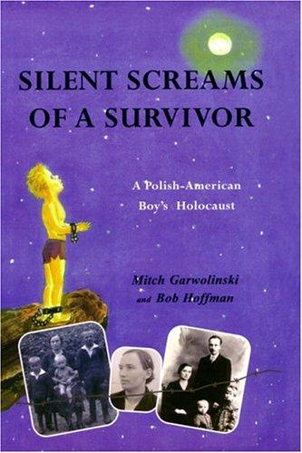 9780972896962: Silent Screams of a Survivor