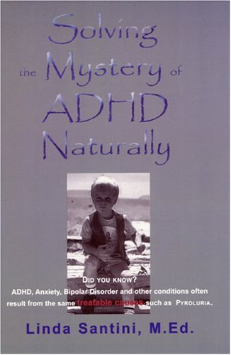 9780972896979: Solving the Mystery of ADHD: Naturally