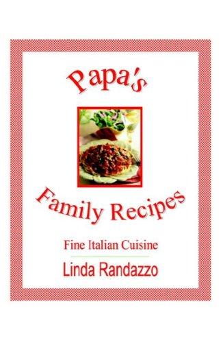 9780972897341: PaPa's Family Recipes