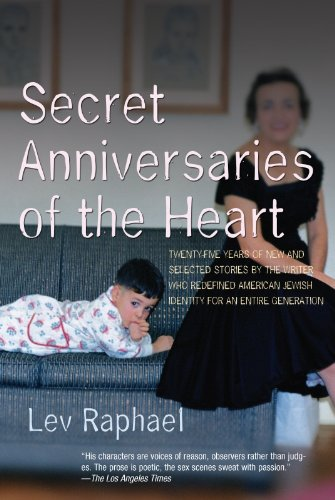 Secret Anniversaries of the Heart: New and: Raphael, Lev