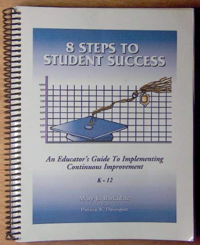 9780972898805: 8 Steps to Student Success