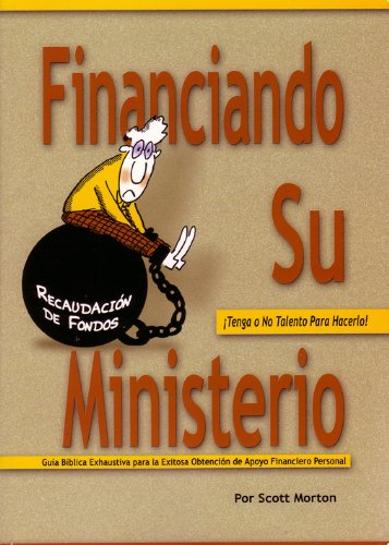 9780972902359: Funding Your Ministry - Spanish Version