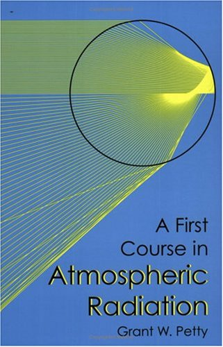 9780972903301: First Course in Atmospheric Radiation [Rental Textbook]