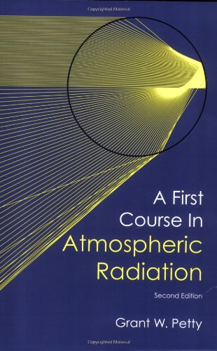 9780972903318: A First Course in Atmospheric Radiation (2nd Ed.)