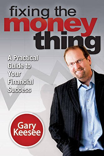 9780972903509: Fixing the Money Thing