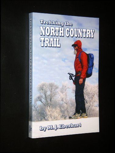 9780972903875: Trekking the North Country Trail