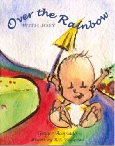 9780972909303: Over the Rainbow with Joey