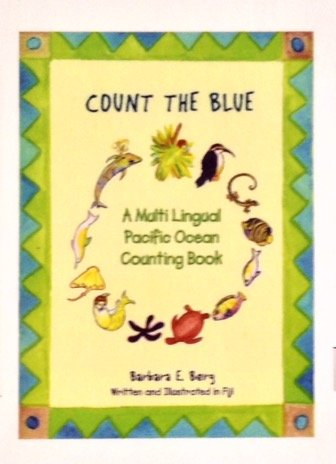 9780972911870: Count the Blue: A Multi Lingual Pacific Ocean Counting Book