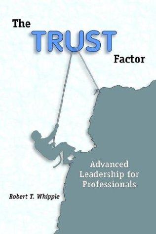 9780972911900: The Trust Factor