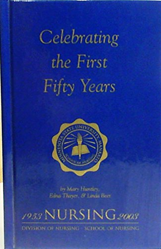 Celebrating the First Fifty Years : An Interpretive Essay - Minnesota State University Mankato ...