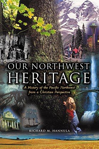 9780972914604: Our Northwest Heritage