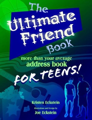 9780972919784: The Ultimate Friend Book: More Than Your Average Address Book for Teens