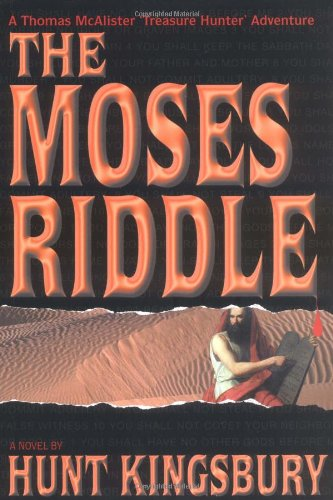 The Moses Riddle (Treasure Hunter (Bimini Road: Kingsbury, Hunt
