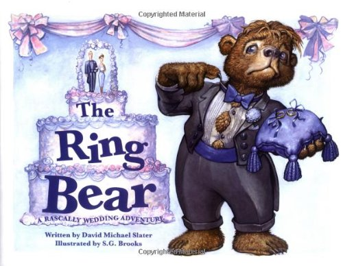 The Ring Bear: Slater, David Michael
