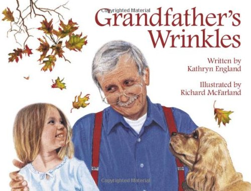 Grandfather's Wrinkles: England, Kathryn