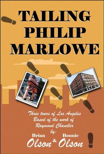 Tailing Philip Marlowe: Olson, Brian & Bonnie