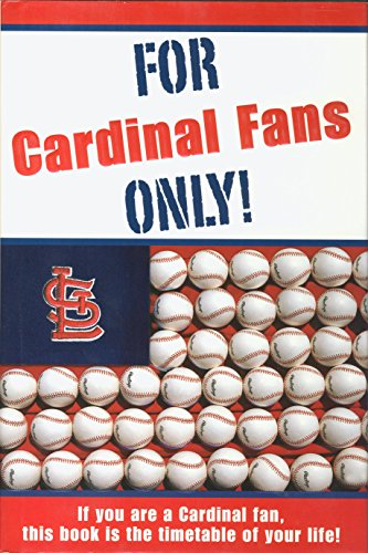 9780972924948: For Cardinal Fans Only!