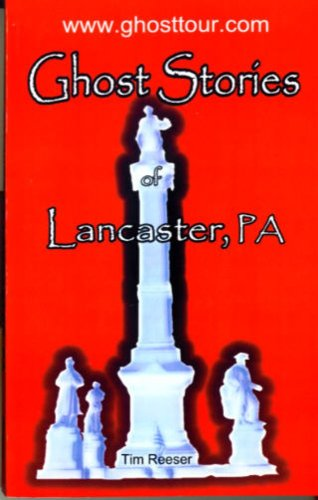 9780972926515: Ghost Stories of Lancaster, PA
