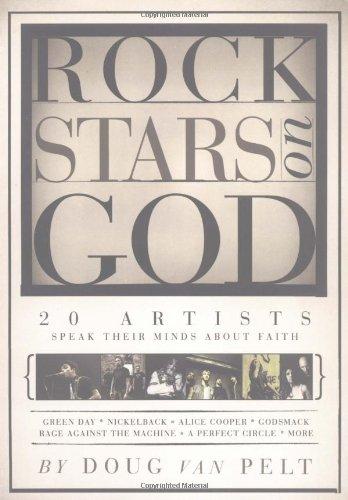 Rock Stars on God: 20 Artists Speak: Doug Van Pelt