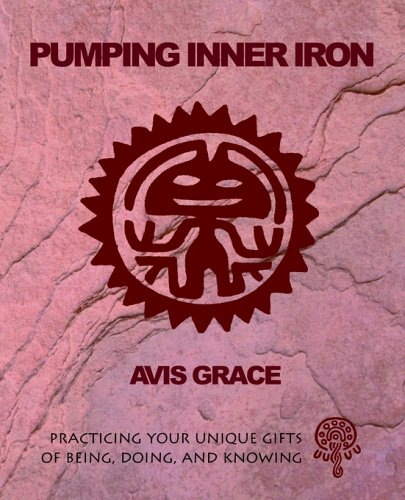 Pumping Inner Iron: Avis, Grace