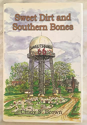9780972931007: Sweet dirt and Southern bones