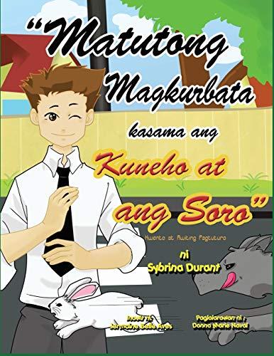Matutong Magkurbata Kasama Ang Kuneho at Ang Soro (Tagalog Edition): Durant, Sybrina