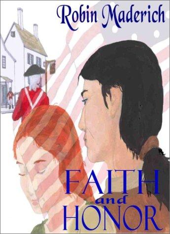 Faith and Honor: Maderich, Robin