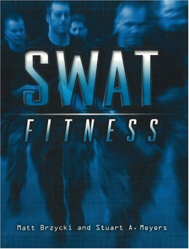 Swat Fitness: Brzycki, Matt, Meyers,