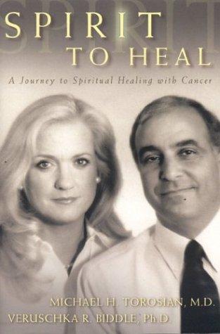 9780972941907: Spirit to Heal: A Journey to Spiritual Healing
