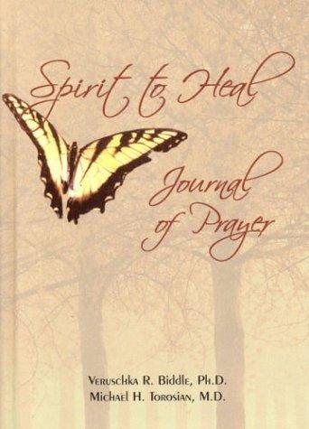 9780972941914: Spirit to Heal Journal of Prayer
