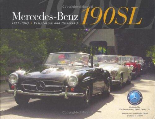 9780972942003: Mercedes-Benz 190SL, 1955-1963 Restoration and Ownership Volume 1