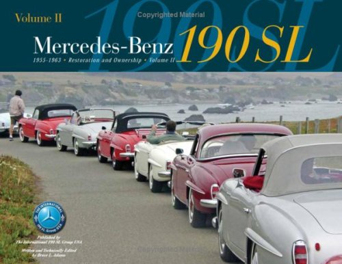 9780972942010: Mercedes-Benz 190SL Restoration & Ownership Volume 2