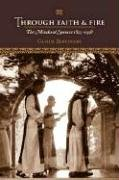 9780972942799: Through Faith & Fire: The Monks of Spencer 1825-1958